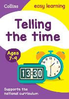 Telling the Time Ages 7-9: Ideal for Home Learning - Collins Easy Learning KS2 (Paperback)