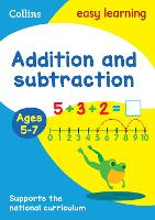 Addition and Subtraction Ages 5-7: Prepare for School with Easy Home Learning - Collins Easy Learning KS1 (Paperback)