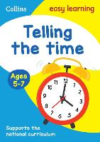 Telling the Time Ages 5-7: New Edition - Collins Easy Learning KS1 (Paperback)