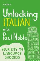 Unlocking Italian with Paul Noble (Paperback)