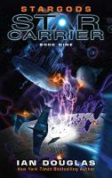 Stargods - Star Carrier Series Book 9 (Paperback)