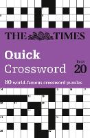 The Times Quick Crossword Book 20: 80 General Knowledge Puzzles from the Times 2 (Paperback)