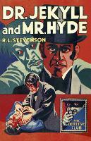 Dr Jekyll and Mr Hyde - Detective Club Crime Classics (Hardback)