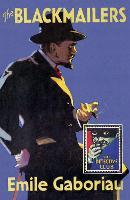 The Blackmailers: Dossier No. 113 - Detective Club Crime Classics (Hardback)