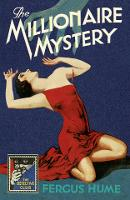 The Millionaire Mystery - Detective Club Crime Classics (Hardback)
