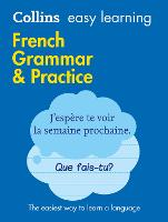 Easy Learning French Grammar and Practice: Trusted Support for Learning - Collins Easy Learning (Paperback)