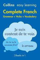 Easy Learning French Complete Grammar, Verbs and Vocabulary (3 books in 1) - Collins Easy Learning French (Paperback)