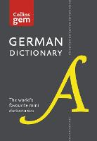 Collins German Dictionary Gem Edition: 40,000 Words and Phrases in a Mini Format - Collins Gem (Paperback)