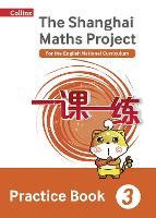Practice Book Year 3: For the English National Curriculum - The Shanghai Maths Project (Paperback)