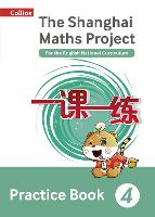 Practice Book Year 4: For the English National Curriculum - The Shanghai Maths Project (Paperback)