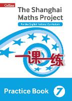 Practice Book Year 7: For the English National Curriculum - The Shanghai Maths Project (Paperback)