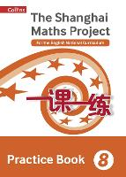 Practice Book Year 8: For the English National Curriculum - The Shanghai Maths Project (Paperback)