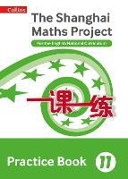 Practice Book Year 11: For the English National Curriculum - The Shanghai Maths Project (Paperback)
