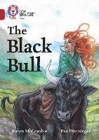 The Black Bull: Band 14/Ruby - Collins Big Cat (Paperback)