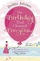 The Birthday That Changed Everything (Paperback)