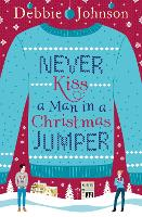 Never Kiss a Man in a Christmas Jumper (Paperback)