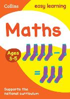 Maths Ages 3-5: Reception Home Learning and School Resources from the Publisher of Revision Practice Guides, Workbooks, and Activities. - Collins Easy Learning Preschool (Paperback)