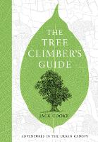 The Tree Climber's Guide (Hardback)