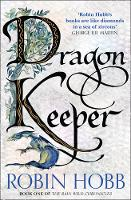 Dragon Keeper - The Rain Wild Chronicles 1 (Paperback)
