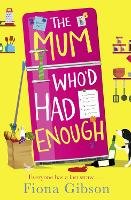 The Mum Who'd Had Enough