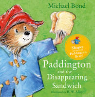 Paddington and the Disappearing Sandwich (Board book)