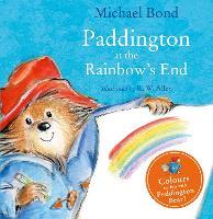 Paddington at the Rainbow's End (Board book)