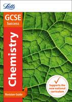 GCSE 9-1 Chemistry Revision Guide - Letts GCSE 9-1 Revision Success (Paperback)