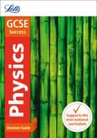 GCSE 9-1 Physics Revision Guide - Letts GCSE 9-1 Revision Success (Paperback)