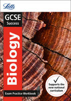 GCSE 9-1 Biology Exam Practice Workbook, with Practice Test Paper - Letts GCSE 9-1 Revision Success (Paperback)