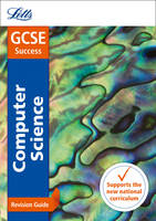 GCSE 9-1 Computer Science Revision Guide