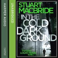 In the Cold Dark Ground - Logan McRae 10 (CD-Audio)