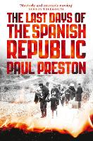 The Last Days of the Spanish Republic (Paperback)