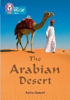 The Arabian Desert: Band 16/Sapphire - Collins Big Cat (Paperback)