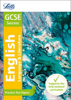 GCSE 9-1 English Practice Test Papers: GCSE Grade 9-1 - Letts GCSE 9-1 Revision Success (Paperback)