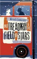 Miss Treadway & the Field of Stars (Hardback)