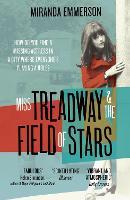 Miss Treadway & the Field of Stars (Paperback)