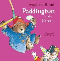 Paddington at the Circus (Paperback)