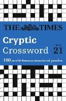 The Times Cryptic Crossword Book 21: 100 World-Famous Crossword Puzzles (Paperback)