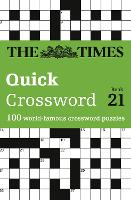 The Times Quick Crossword Book 21: 100 General Knowledge Puzzles from the Times 2 (Paperback)