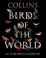 Birds of the World - Collins Field Guide (Hardback)