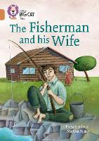 The Fisherman and his Wife: Band 12/Copper - Collins Big Cat (Paperback)