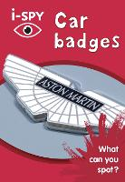 i-SPY Car badges: What Can You Spot? - Collins Michelin i-SPY Guides (Paperback)