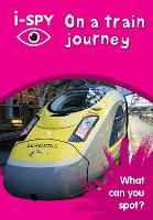 i-SPY On a train journey: What Can You Spot? - Collins Michelin i-SPY Guides (Paperback)