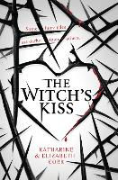 The Witch's Kiss - The Witch's Kiss Trilogy Book 1 (Paperback)