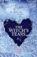 The Witch's Tears - The Witch's Kiss Trilogy Book 2 (Paperback)