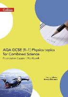 AQA GCSE 9-1 Physics for Combined Science Foundation Support Workbook - GCSE Science 9-1 (Paperback)