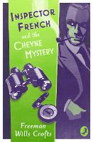 Inspector French and the Cheyne Mystery - Inspector French Mystery (Paperback)