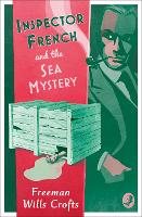 Inspector French and the Sea Mystery - Inspector French Mystery (Paperback)