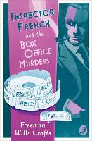 Inspector French and the Box Office Murders - Inspector French Mystery (Paperback)