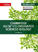 Cambridge IGCSE (TM) Co-ordinated Sciences Biology Student's Book - Collins Cambridge IGCSE (TM) (Paperback)